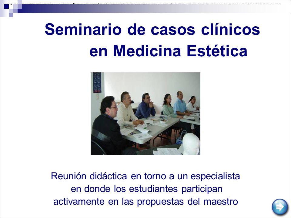 Seminario de casos clínicos en Medicina Estética
