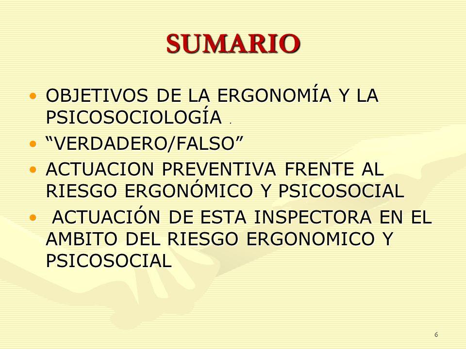 SUMARIO OBJETIVOS DE LA ERGONOMÍA Y LA PSICOSOCIOLOGÍA .