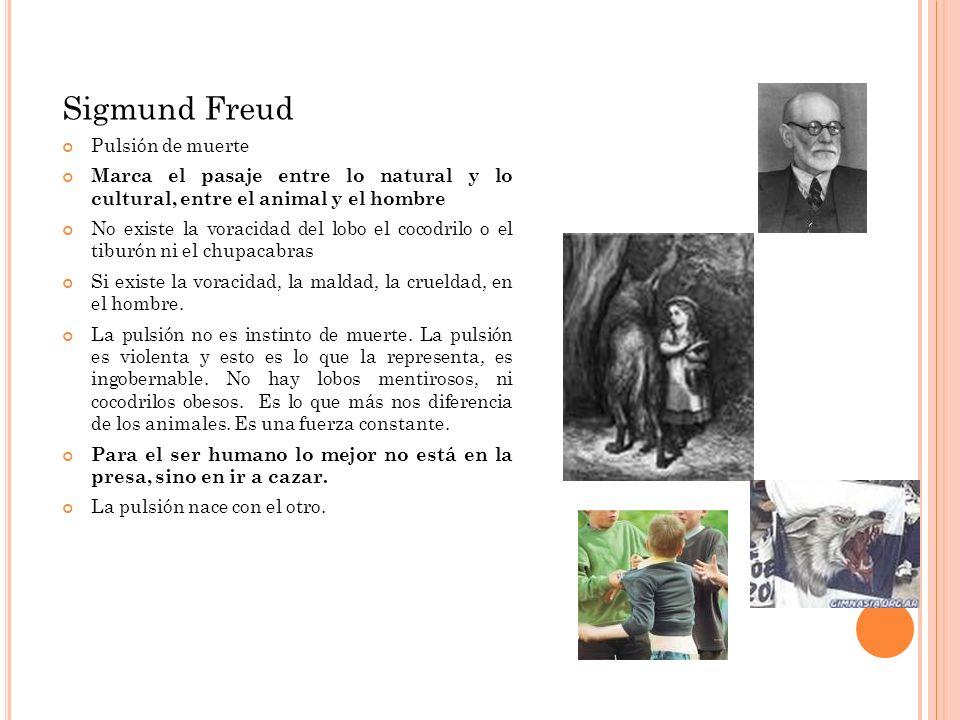 Sigmund Freud Pulsión de muerte