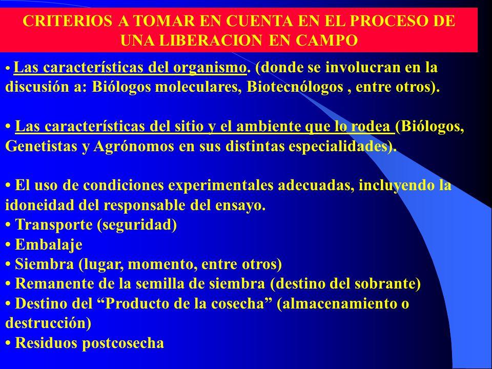 CRITERIOS A TOMAR EN CUENTA EN EL PROCESO DE UNA LIBERACION EN CAMPO