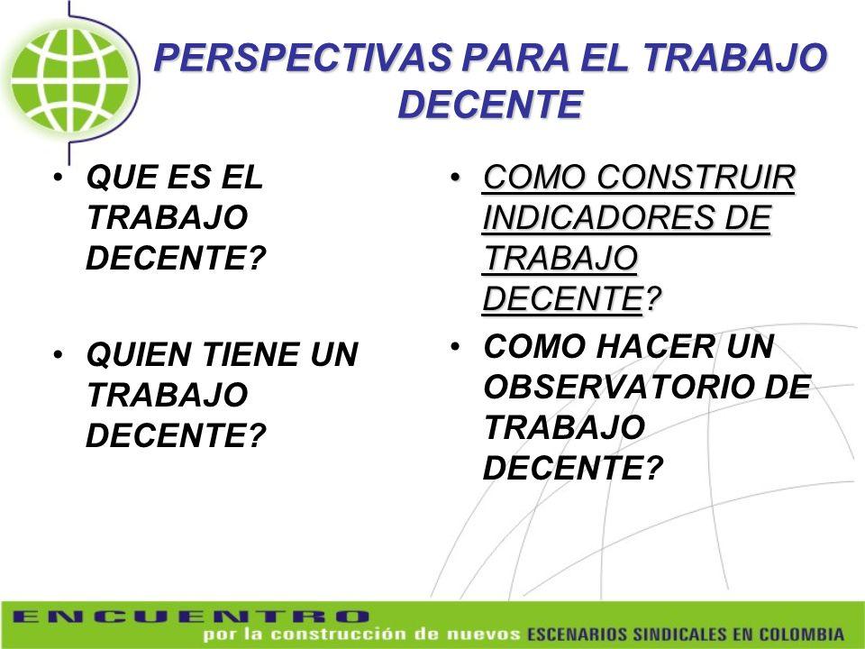 PERSPECTIVAS PARA EL TRABAJO DECENTE