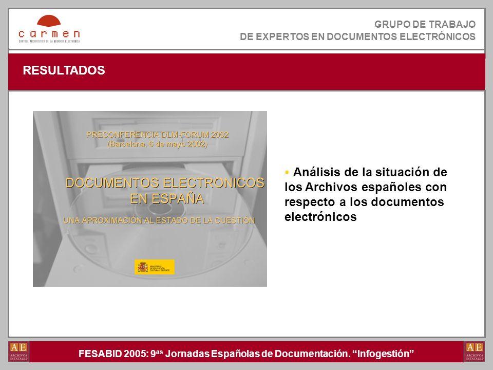 GRUPO DE TRABAJO DE EXPERTOS EN DOCUMENTOS ELECTRÓNICOS. RESULTADOS.