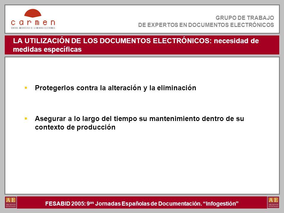 LA UTILIZACIÓN DE LOS DOCUMENTOS ELECTRÓNICOS: necesidad de medidas específicas