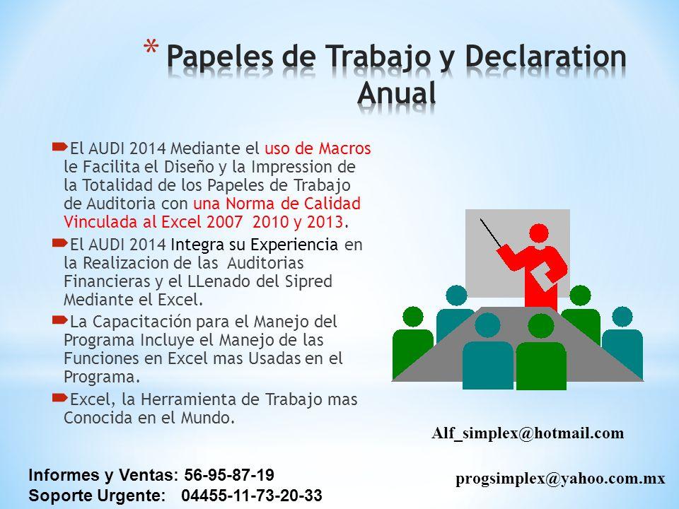 Papeles de Trabajo y Declaration Anual