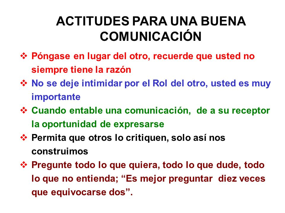 ACTITUDES PARA UNA BUENA COMUNICACIÓN