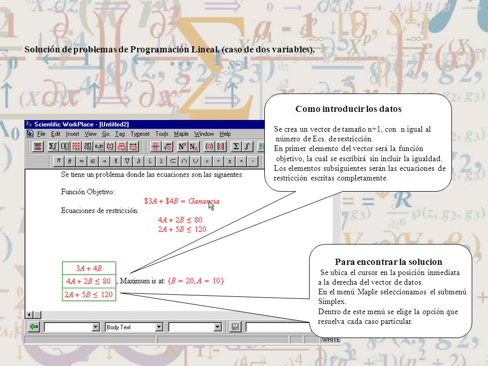 Solución de problemas de Programación Lineal. (caso de dos variables).