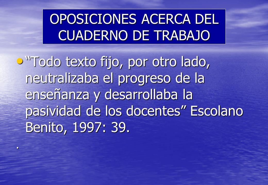 OPOSICIONES ACERCA DEL CUADERNO DE TRABAJO