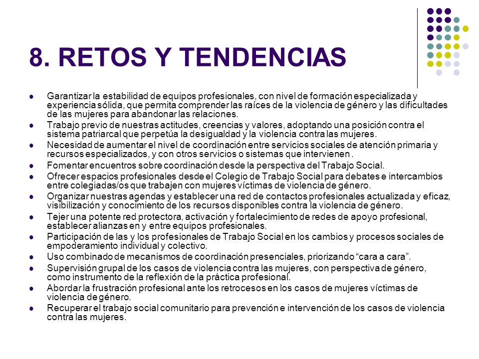 8. RETOS Y TENDENCIAS
