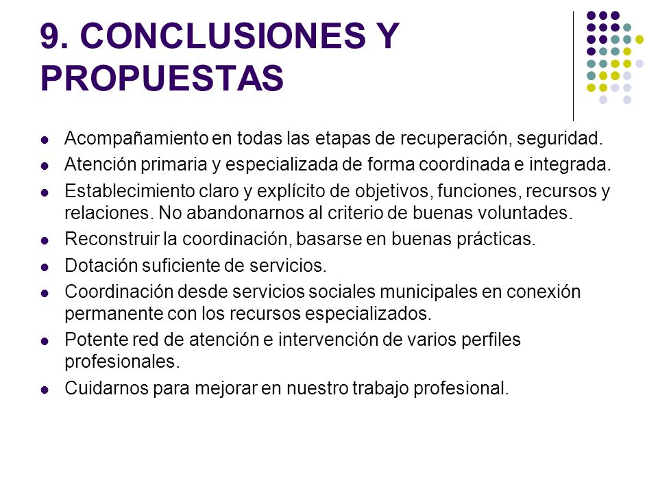 9. CONCLUSIONES Y PROPUESTAS