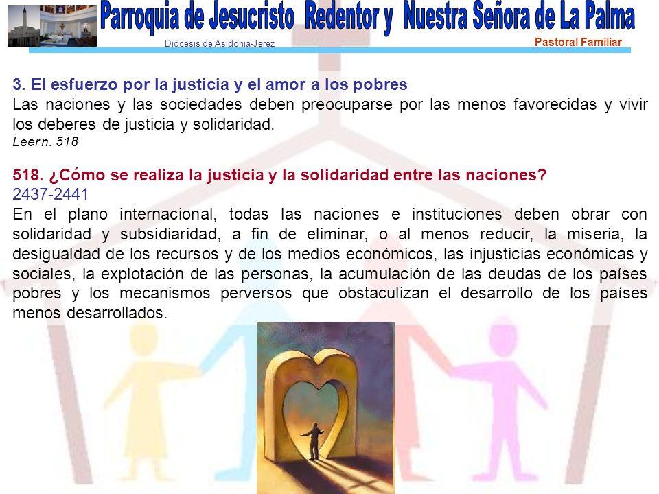 3. El esfuerzo por la justicia y el amor a los pobres