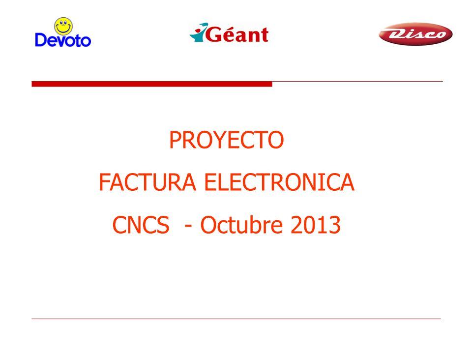 PROYECTO FACTURA ELECTRONICA CNCS - Octubre 2013 Buenos Dias