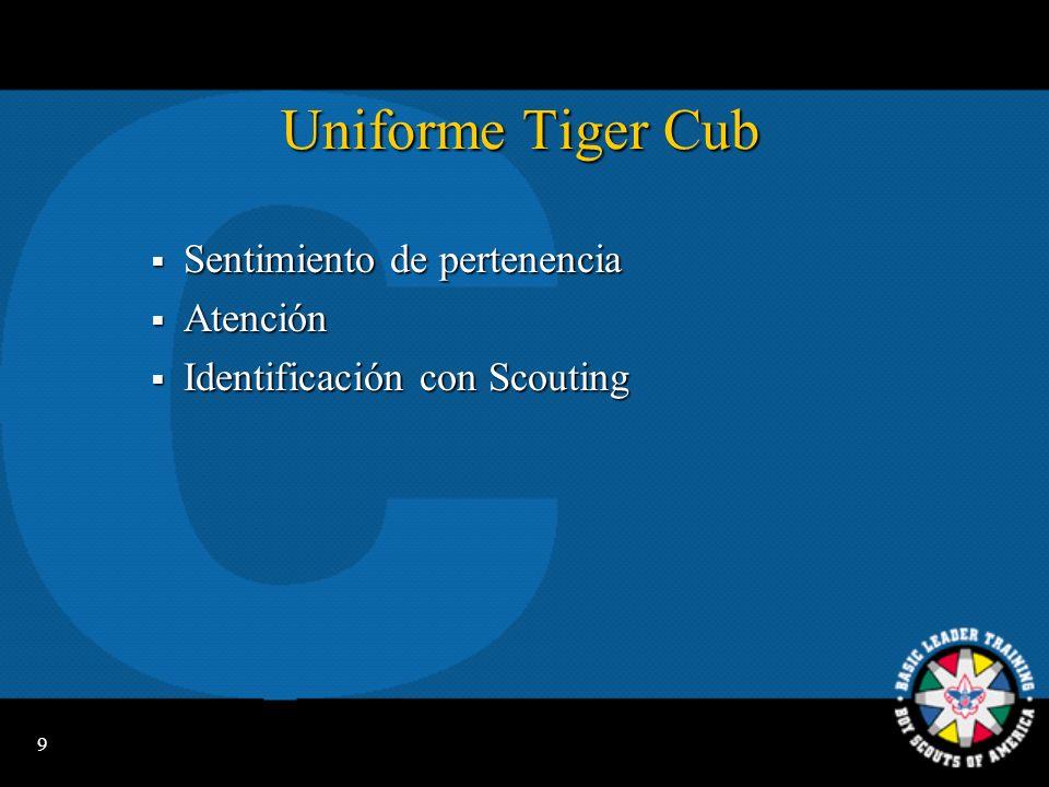 Uniforme Tiger Cub Sentimiento de pertenencia Atención