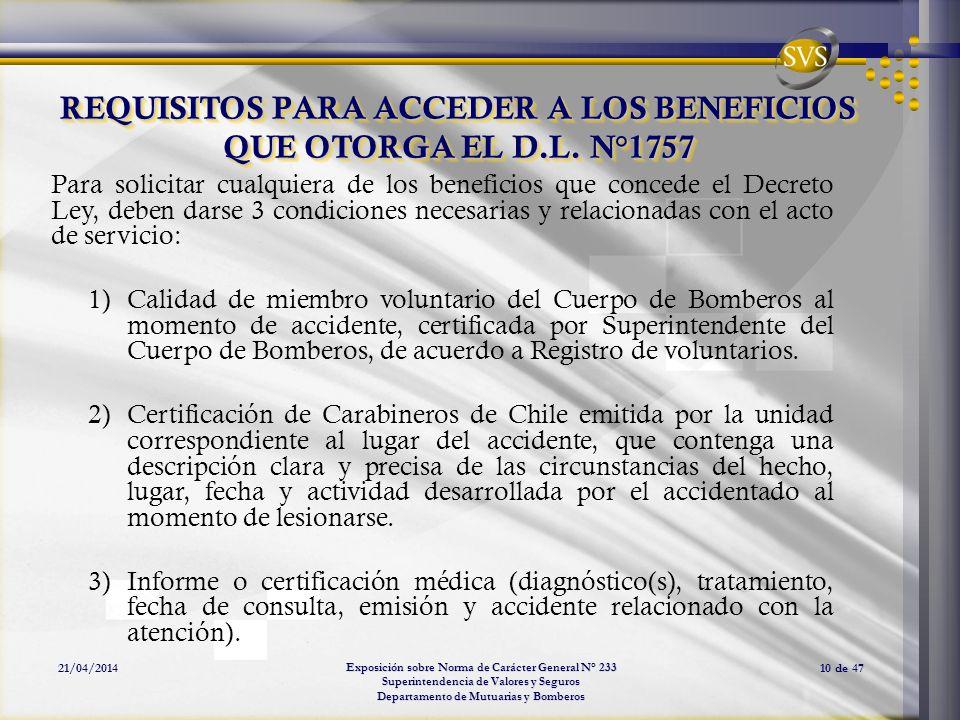 REQUISITOS PARA ACCEDER A LOS BENEFICIOS QUE OTORGA EL D.L. N°1757