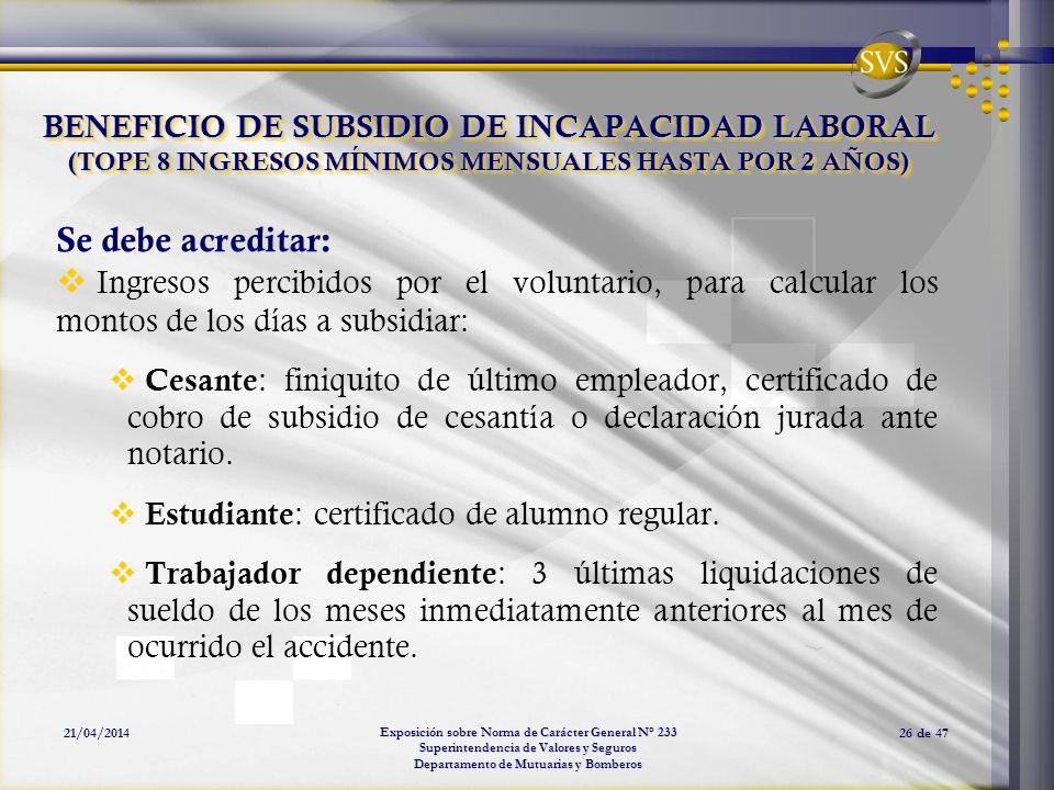 BENEFICIO DE SUBSIDIO DE INCAPACIDAD LABORAL (TOPE 8 INGRESOS MÍNIMOS MENSUALES HASTA POR 2 AÑOS)