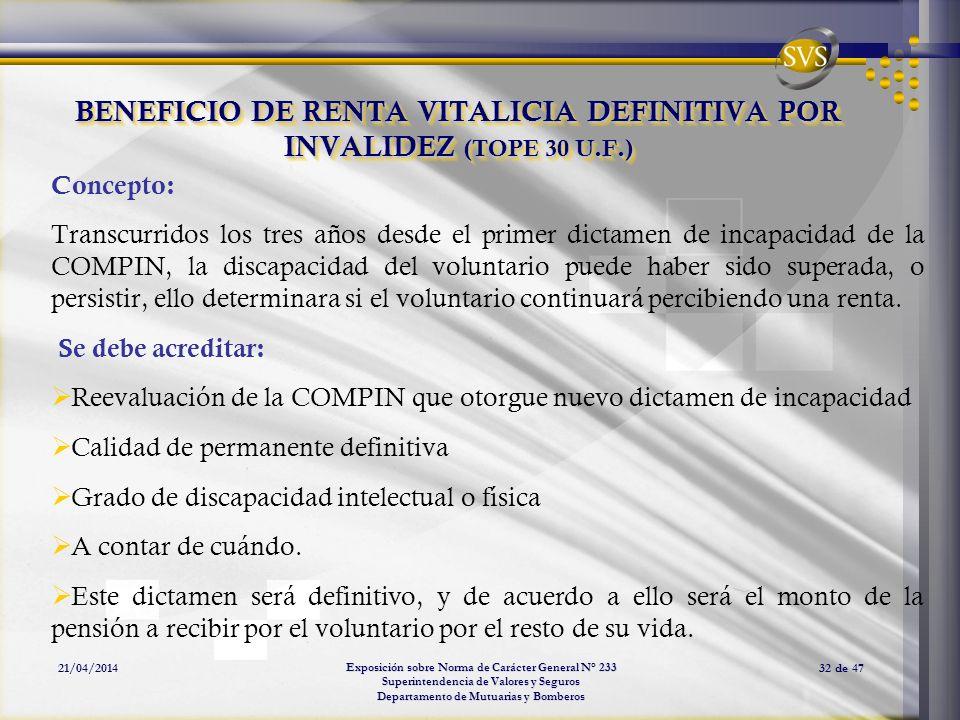 BENEFICIO DE RENTA VITALICIA DEFINITIVA POR INVALIDEZ (TOPE 30 U.F.)