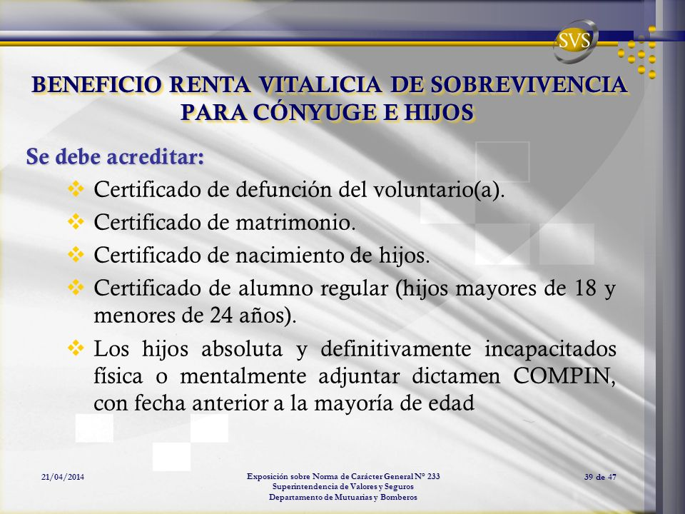 BENEFICIO RENTA VITALICIA DE SOBREVIVENCIA PARA CÓNYUGE E HIJOS