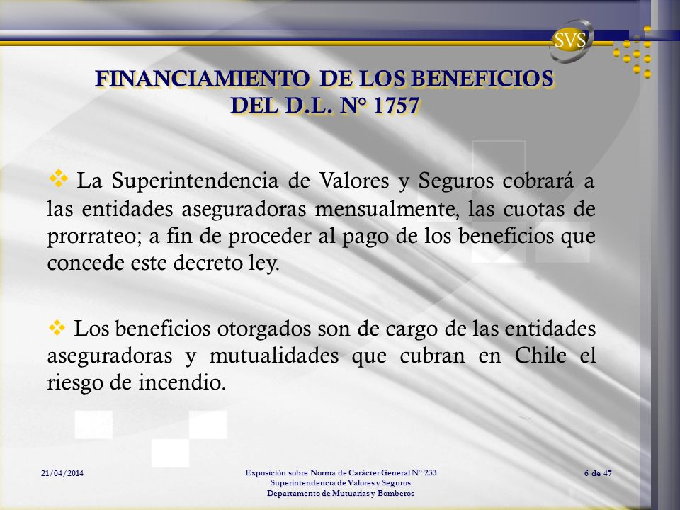 FINANCIAMIENTO DE LOS BENEFICIOS DEL D.L. N° 1757