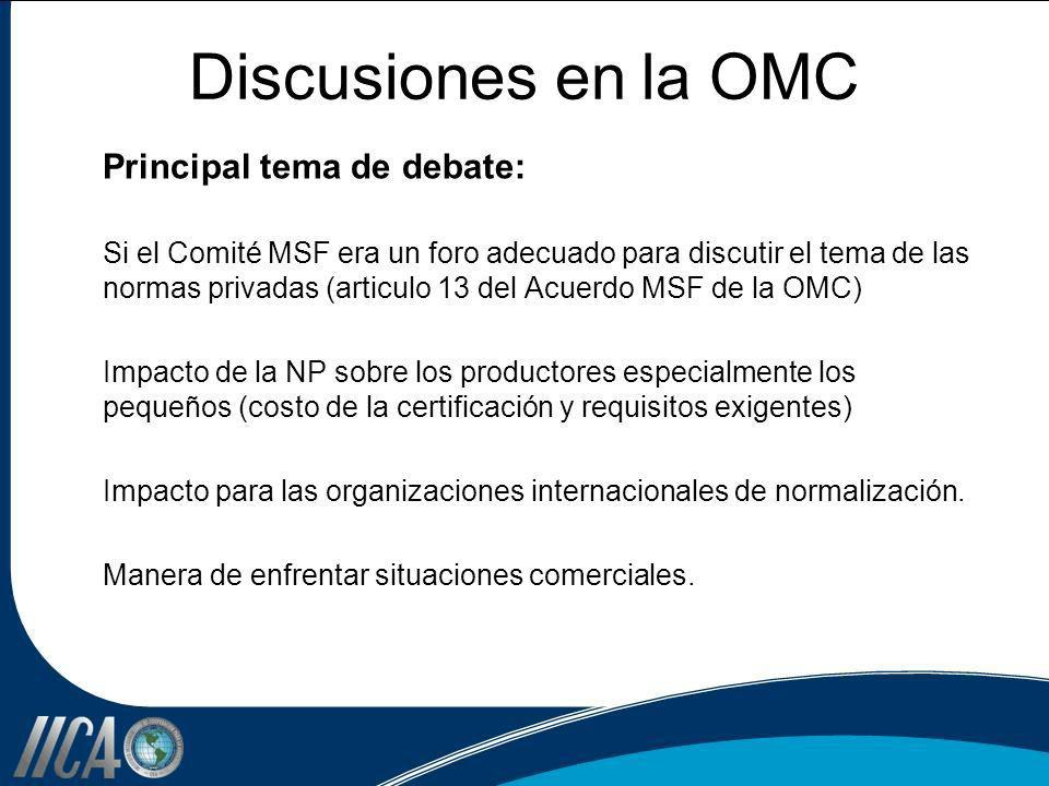 Discusiones en la OMC Principal tema de debate: