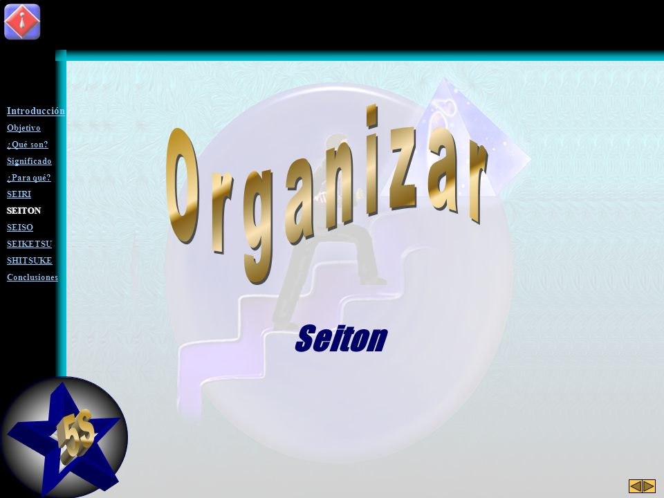 5S Organizar Seiton Introducción Objetivo ¿Qué son Significado