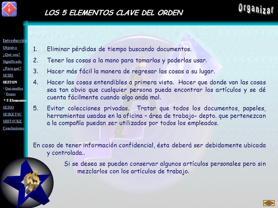 5S Organizar LOS 5 ELEMENTOS CLAVE DEL ORDEN