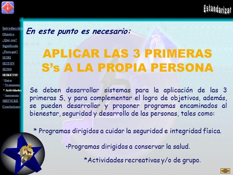 APLICAR LAS 3 PRIMERAS S's A LA PROPIA PERSONA