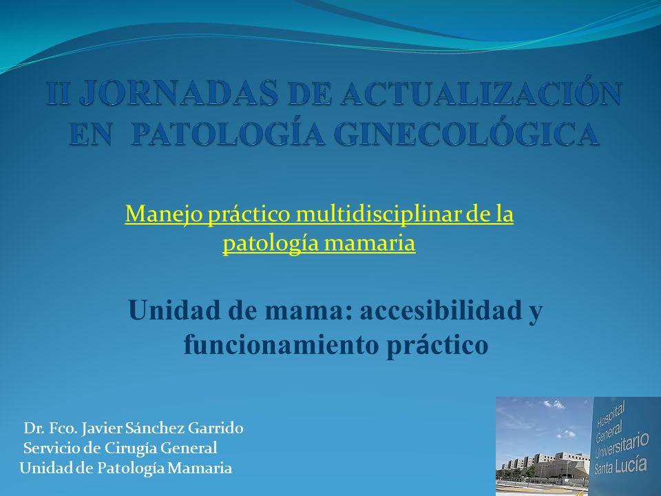 Manejo práctico multidisciplinar de la patología mamaria