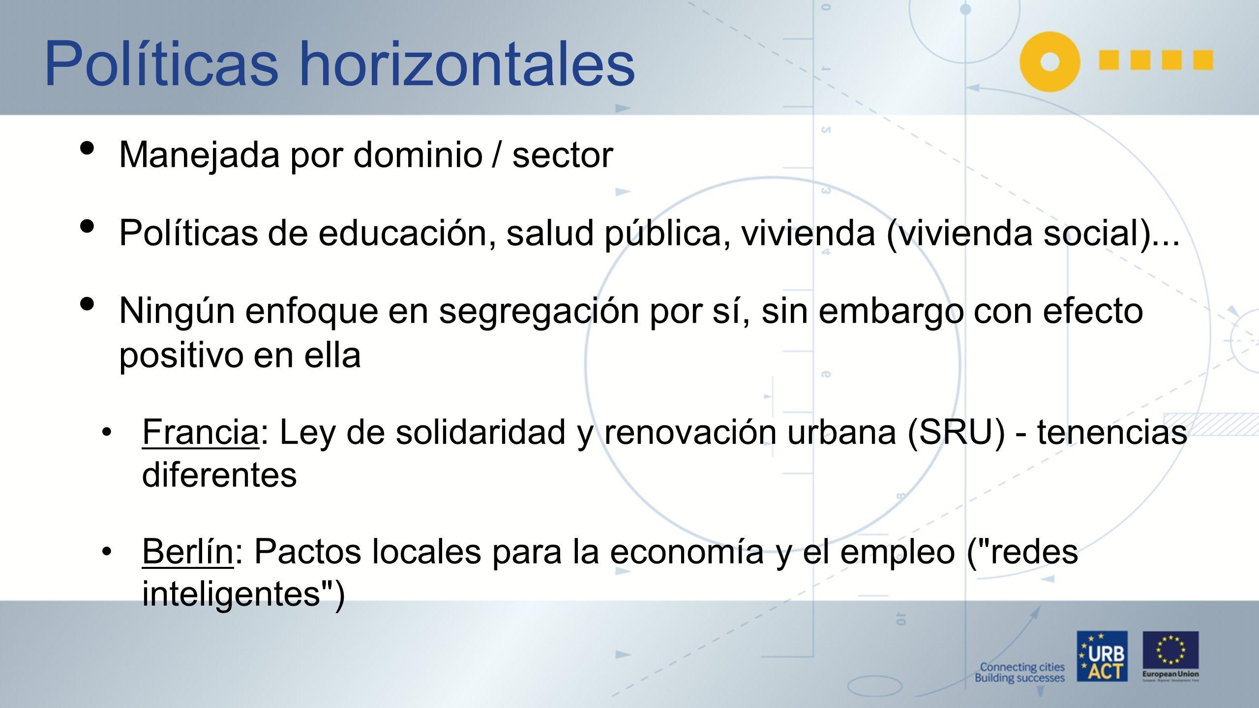 Políticas horizontales