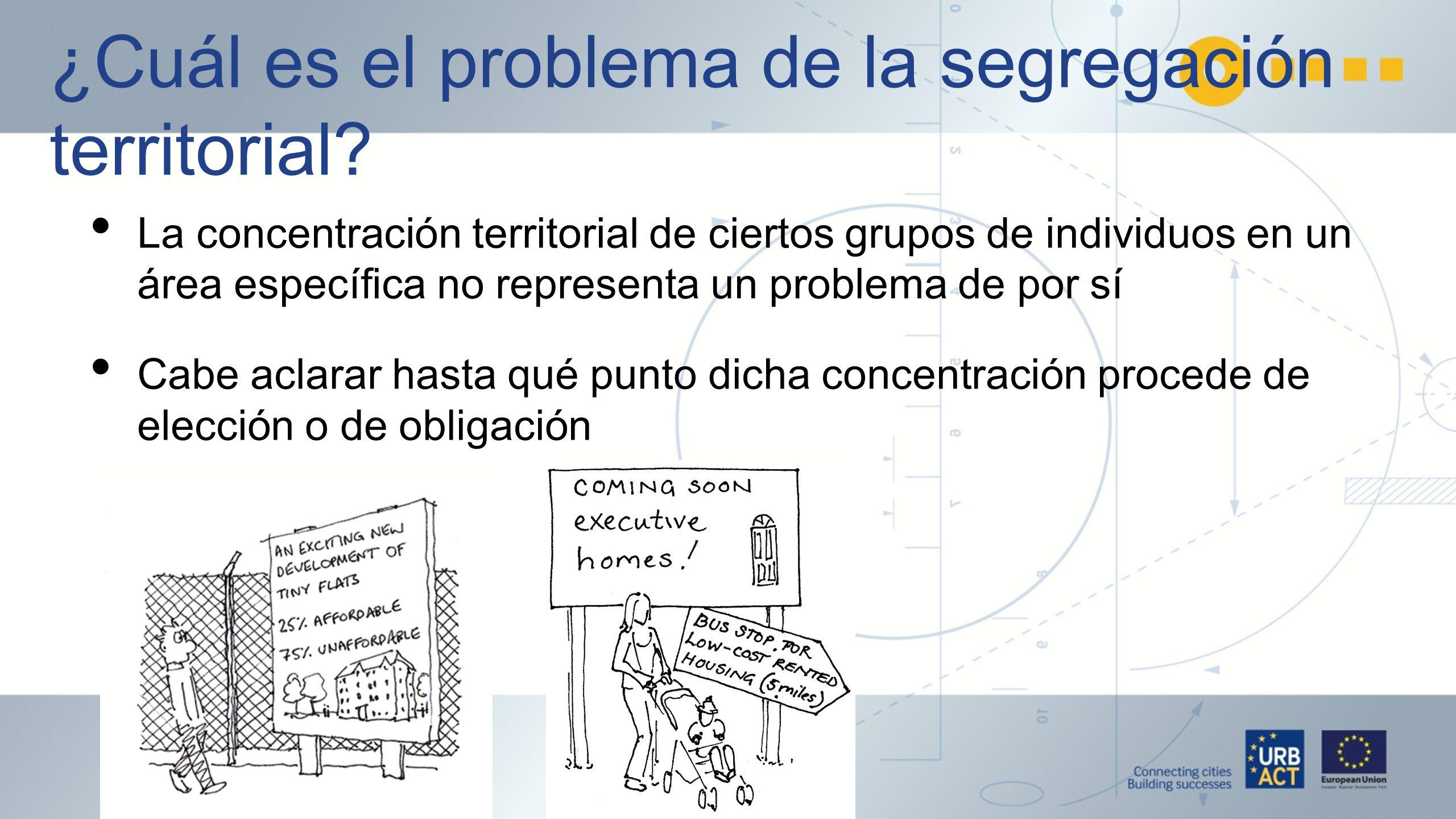 ¿Cuál es el problema de la segregación territorial