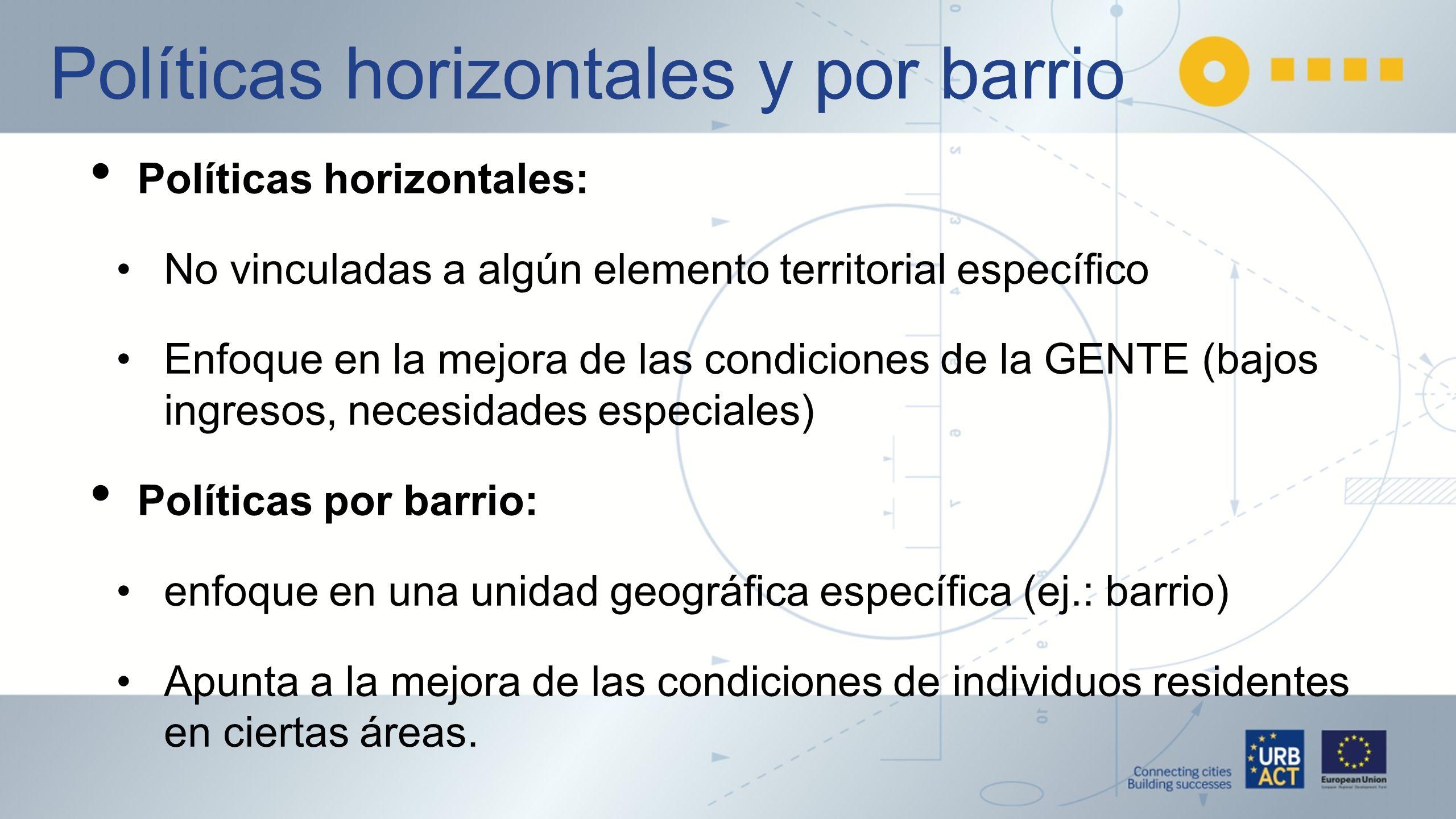 Políticas horizontales y por barrio