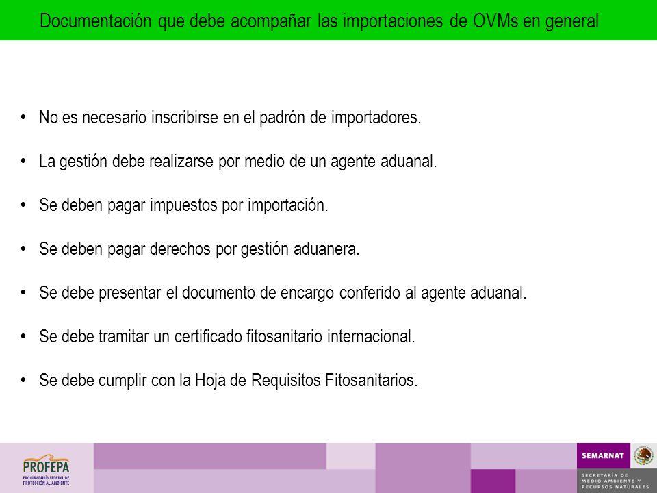 Documentación que debe acompañar las importaciones de OVMs en general