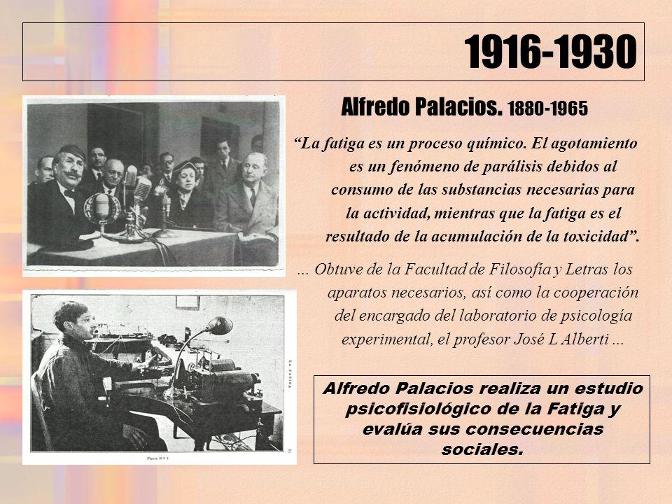 1916-1930 Alfredo Palacios. 1880-1965.