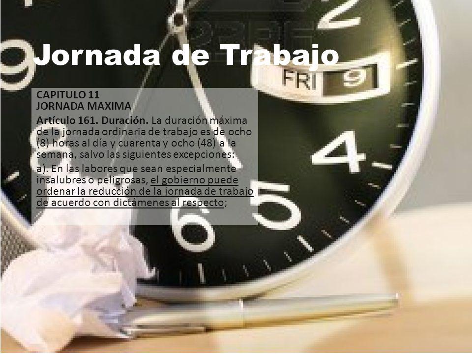 Jornada de Trabajo CAPITULO 11 JORNADA MAXIMA