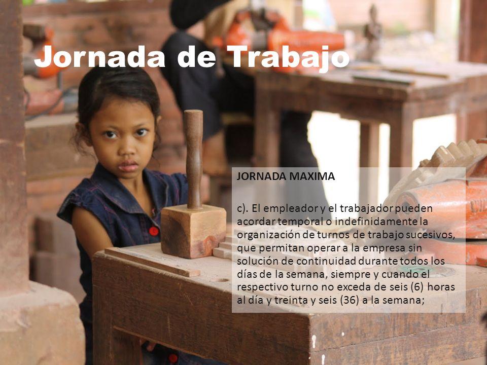 Jornada de Trabajo JORNADA MAXIMA