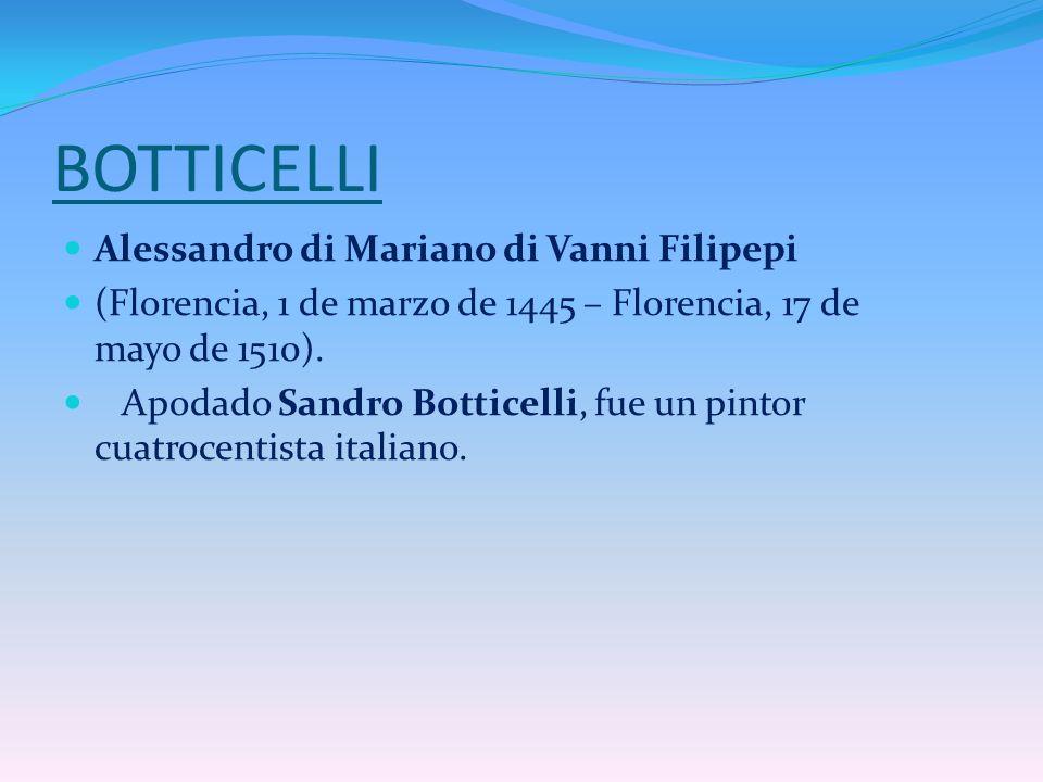 BOTTICELLI Alessandro di Mariano di Vanni Filipepi
