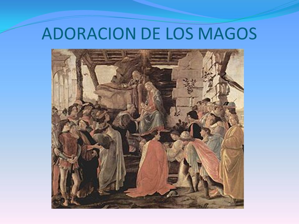 ADORACION DE LOS MAGOS
