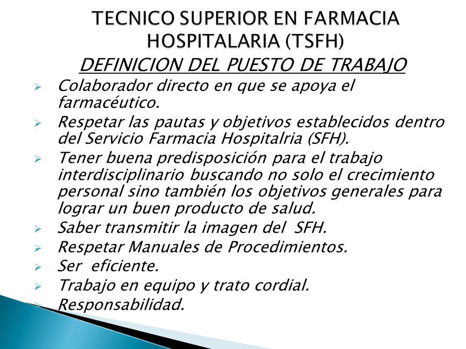 TECNICO SUPERIOR EN FARMACIA HOSPITALARIA (TSFH)