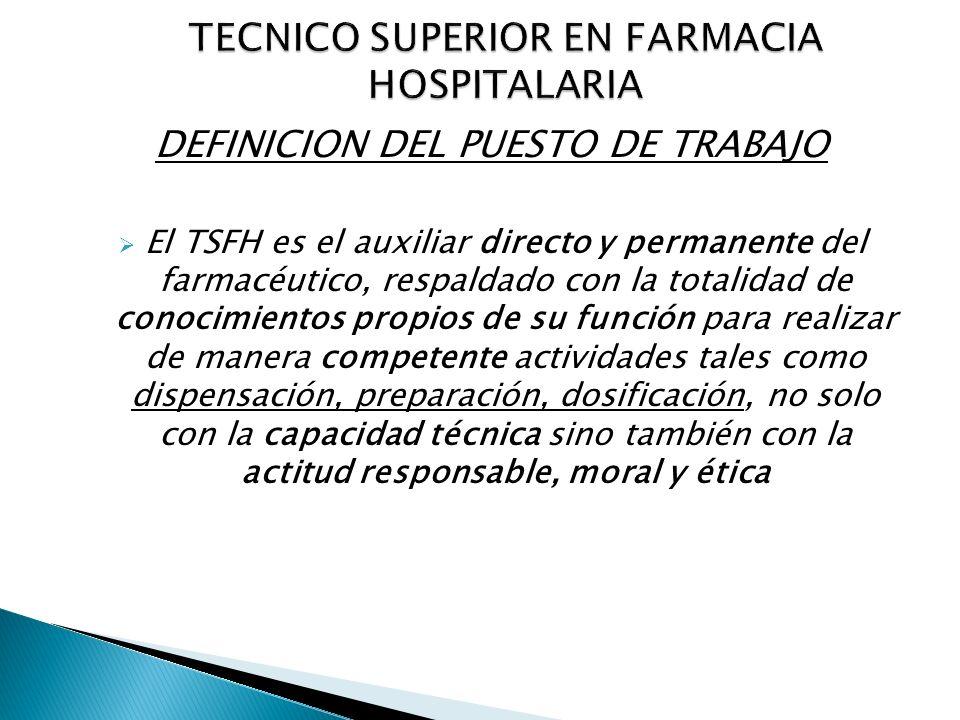 TECNICO SUPERIOR EN FARMACIA HOSPITALARIA
