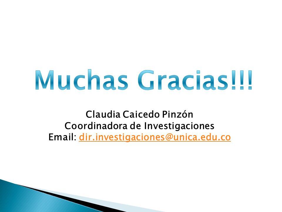 Muchas Gracias!!! Claudia Caicedo Pinzón