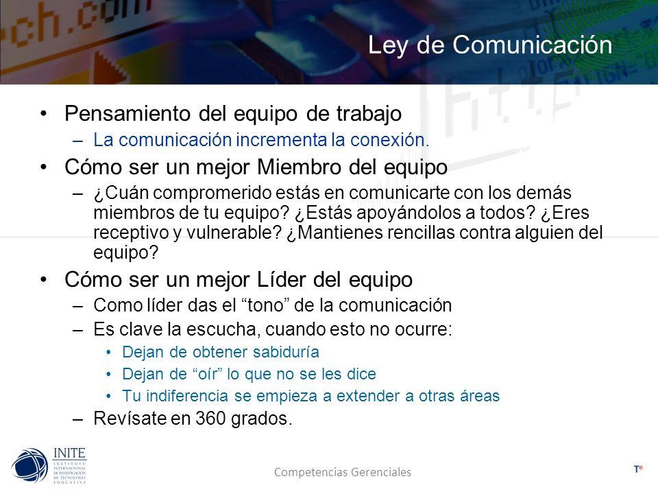 Ley de Comunicación Pensamiento del equipo de trabajo