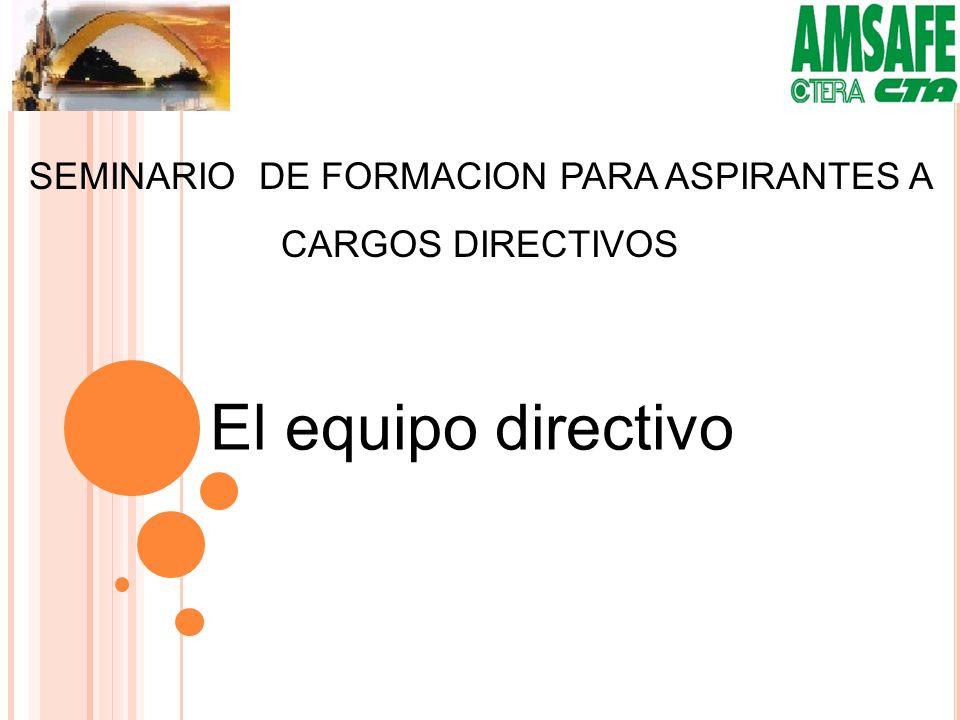 SEMINARIO DE FORMACION PARA ASPIRANTES A CARGOS DIRECTIVOS