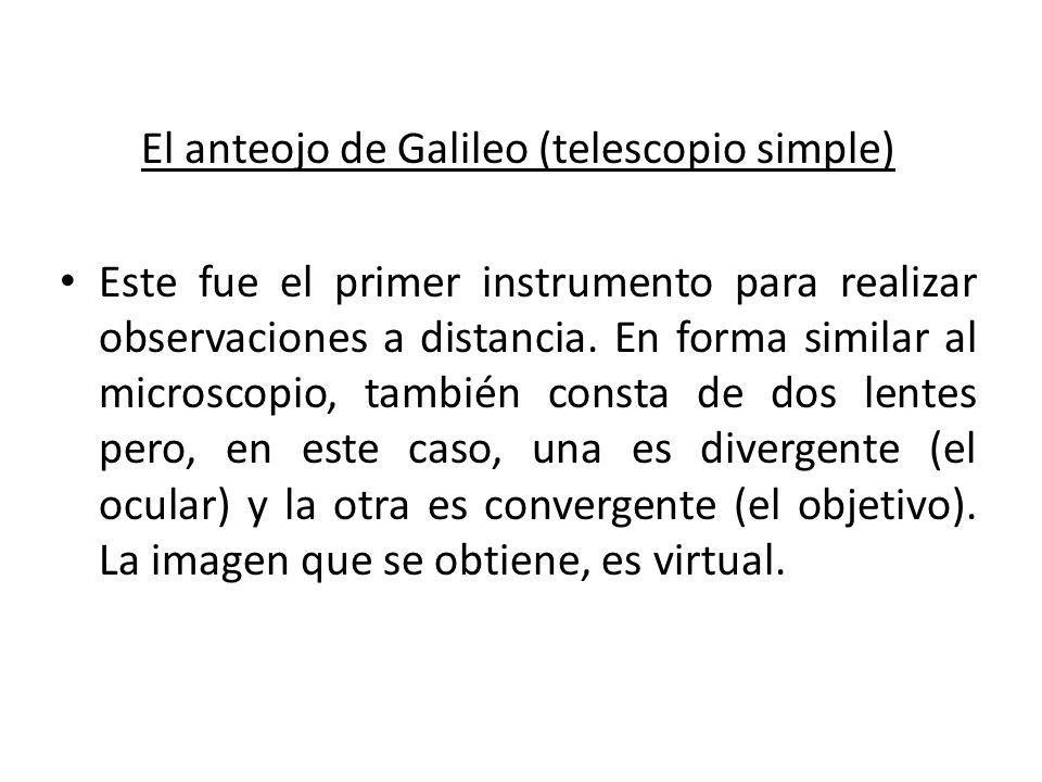 El anteojo de Galileo (telescopio simple)