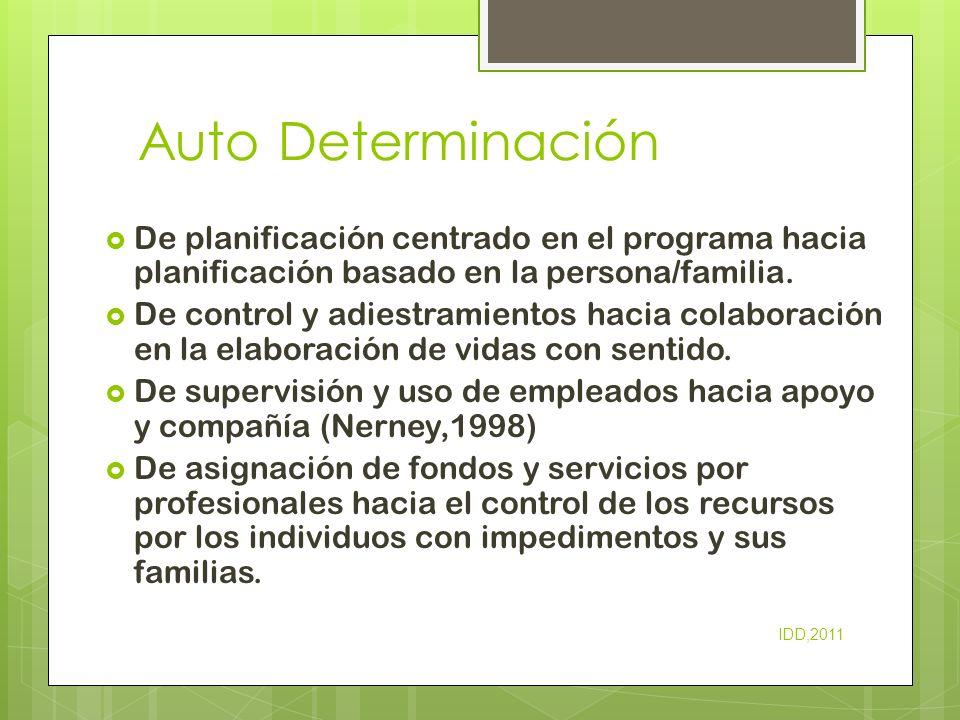 Auto Determinación De planificación centrado en el programa hacia planificación basado en la persona/familia.
