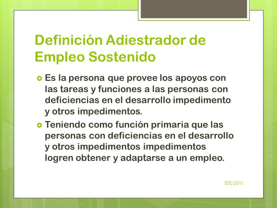 Definición Adiestrador de Empleo Sostenido
