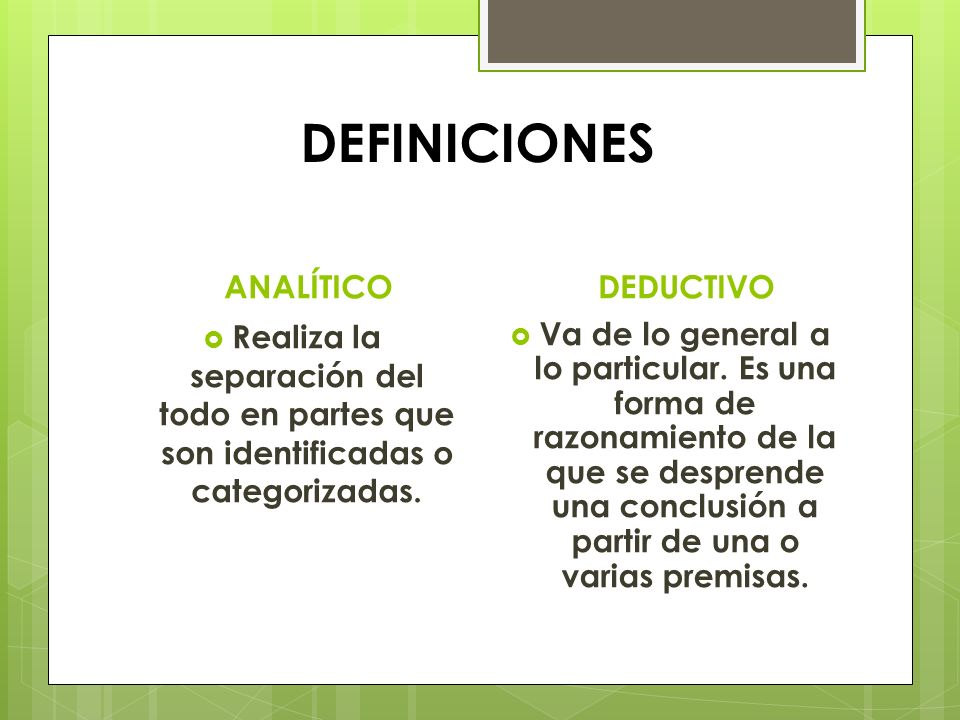 DEFINICIONES ANALÍTICO DEDUCTIVO