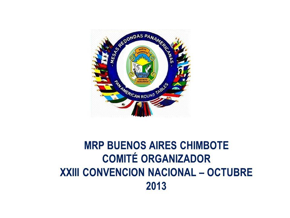 MRP BUENOS AIRES CHIMBOTE XXIII CONVENCION NACIONAL – OCTUBRE 2013