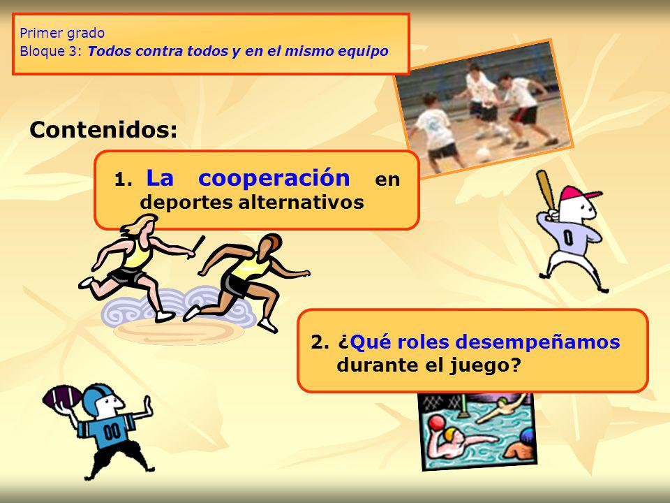 Contenidos: La cooperación en deportes alternativos