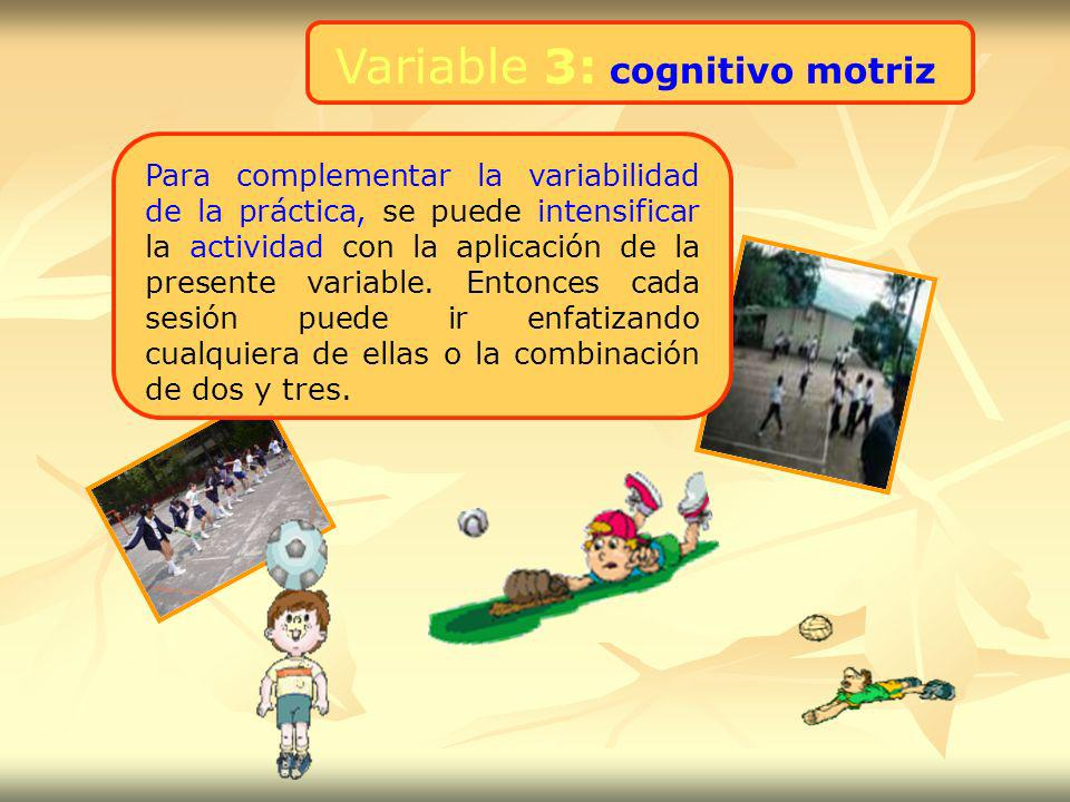 Variable 3: cognitivo motriz