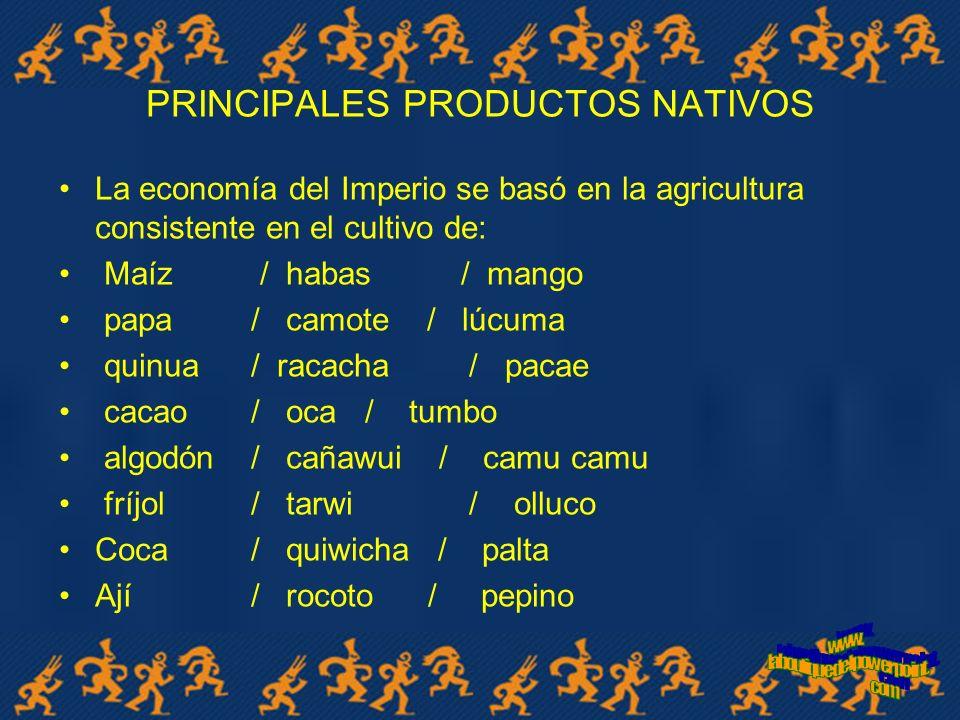 PRINCIPALES PRODUCTOS NATIVOS