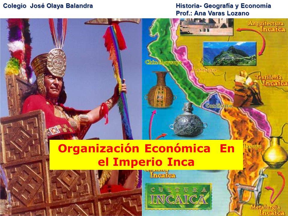Organización Económica En el Imperio Inca
