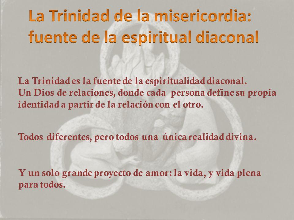 La Trinidad de la misericordia: fuente de la espiritual diaconal
